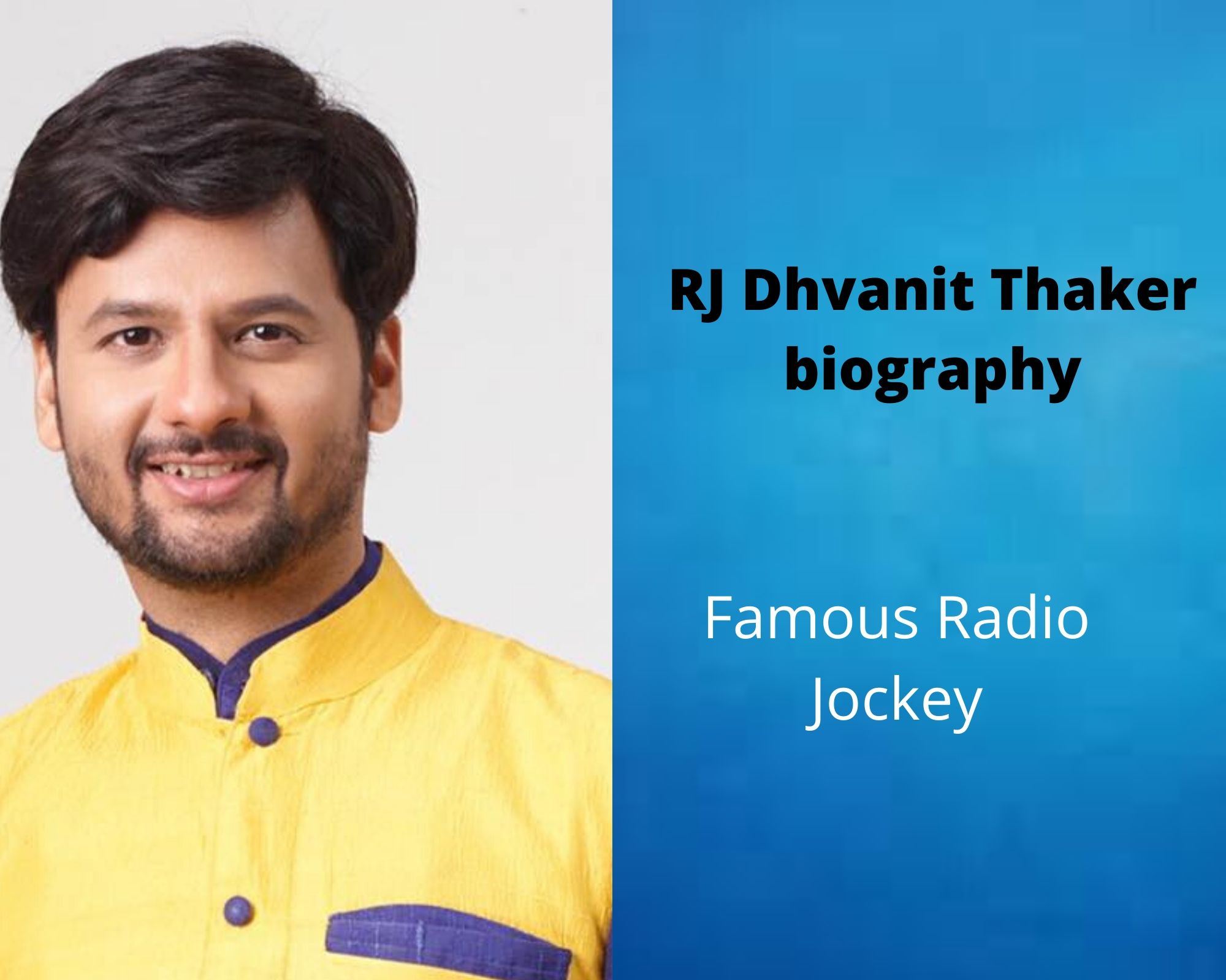 RJ Dhvanit Thaker Biography | Age | Family | Height | Career | Movie