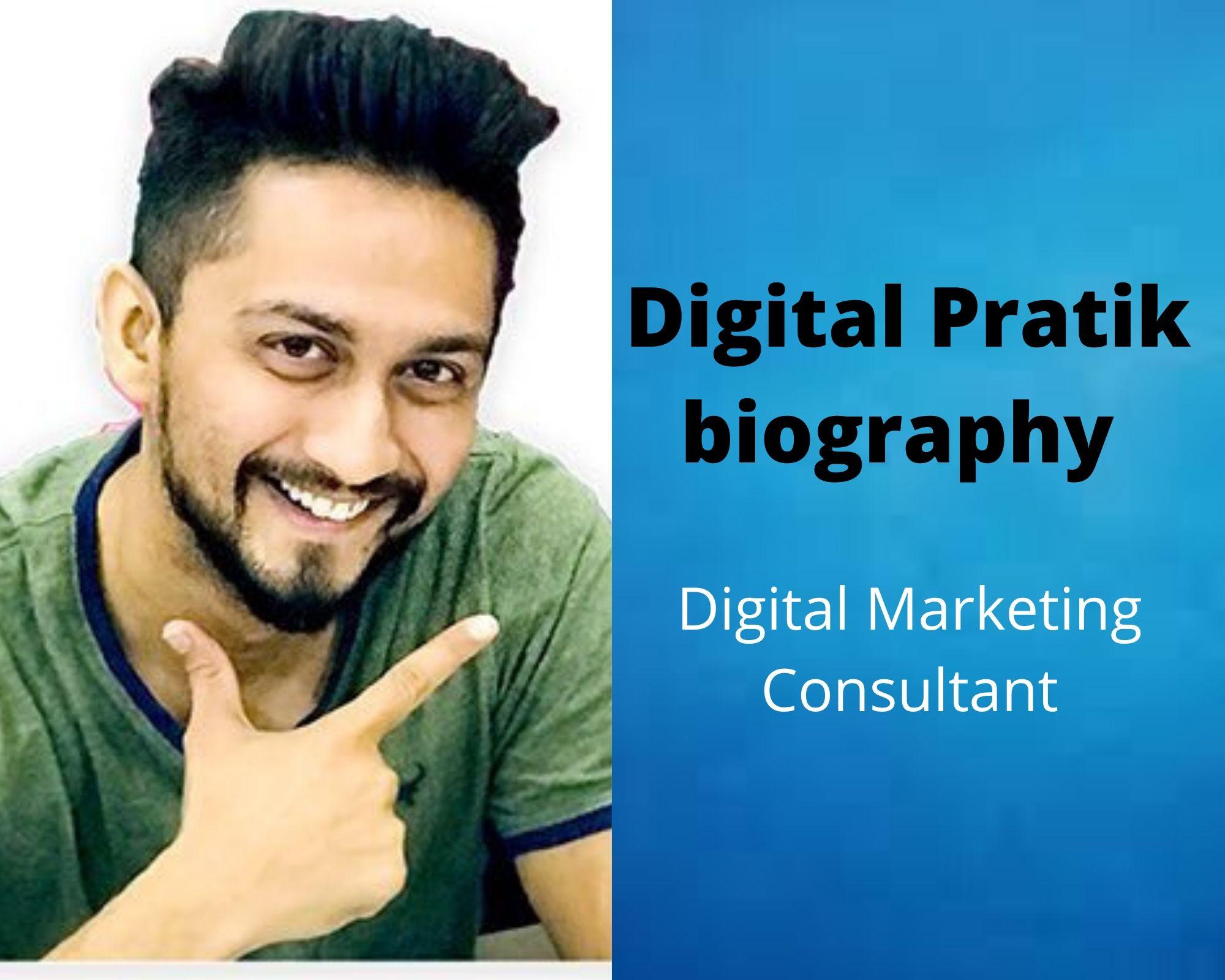 Digital Pratik biography