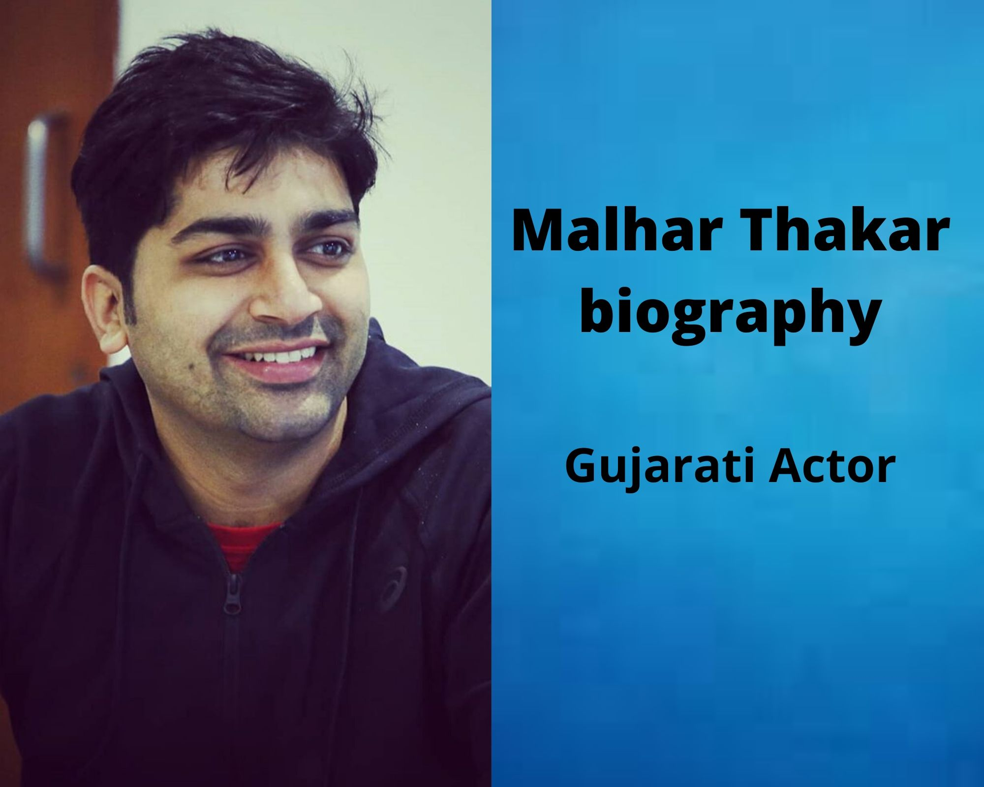 Malhar Thakar biography