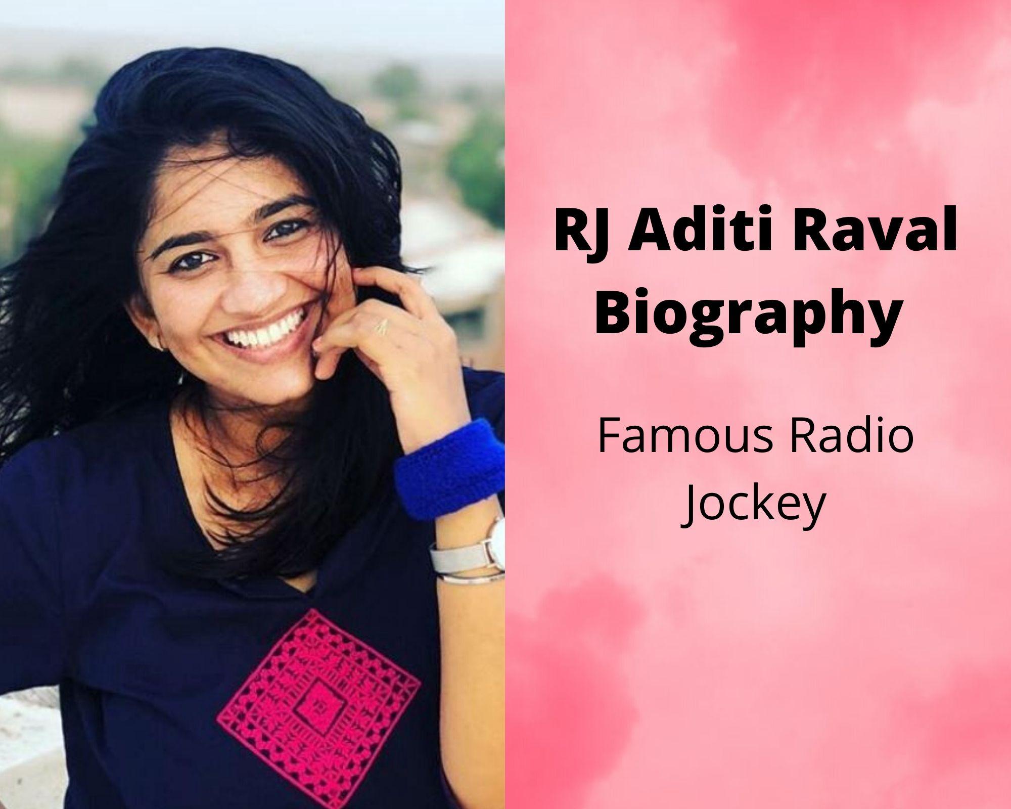 RJ Aditi Raval Biography | Wiki | Age | Family | Net worth | Boyfriend