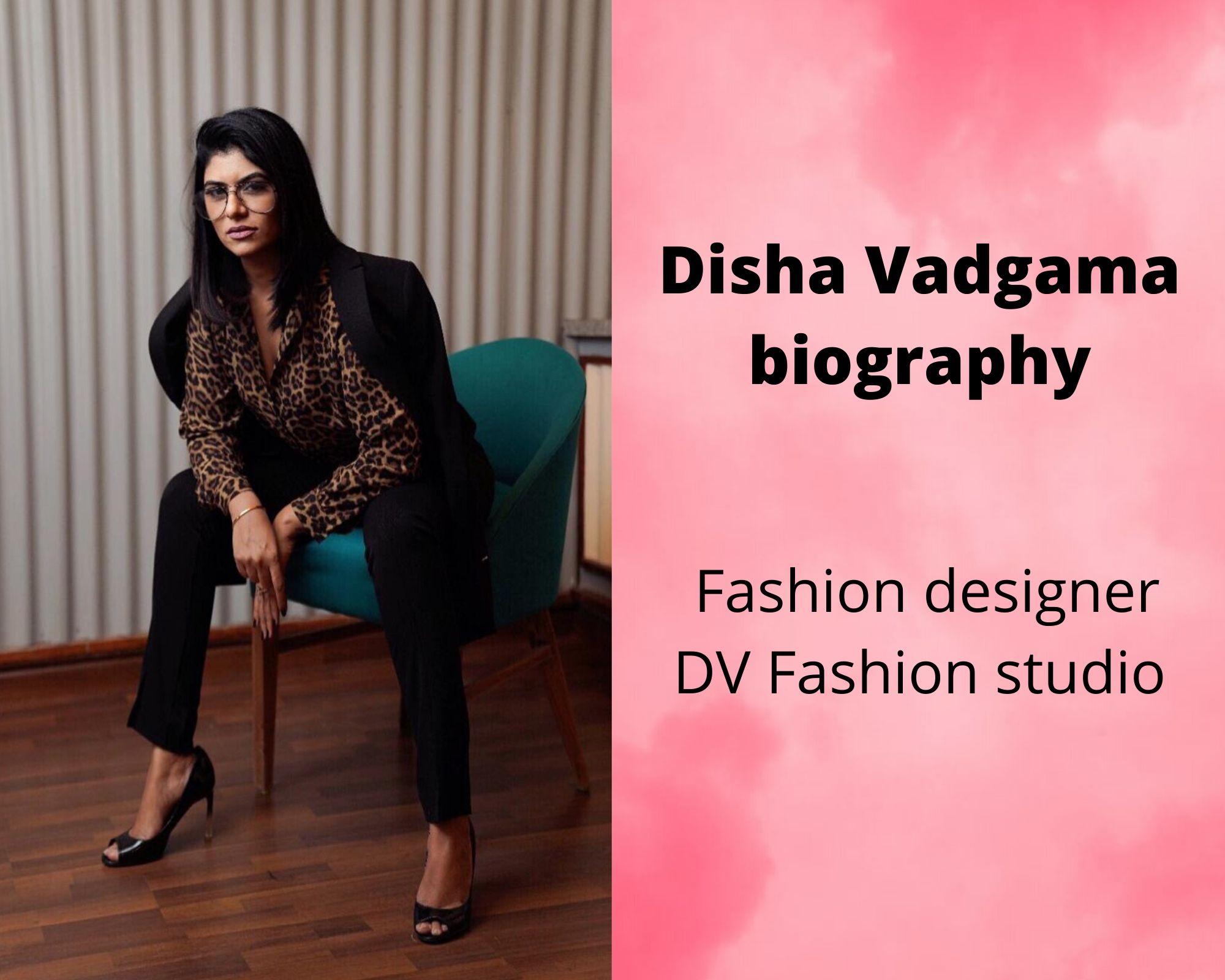 Disha Vadgama Biography | Fashion designer | DV Fashion studio