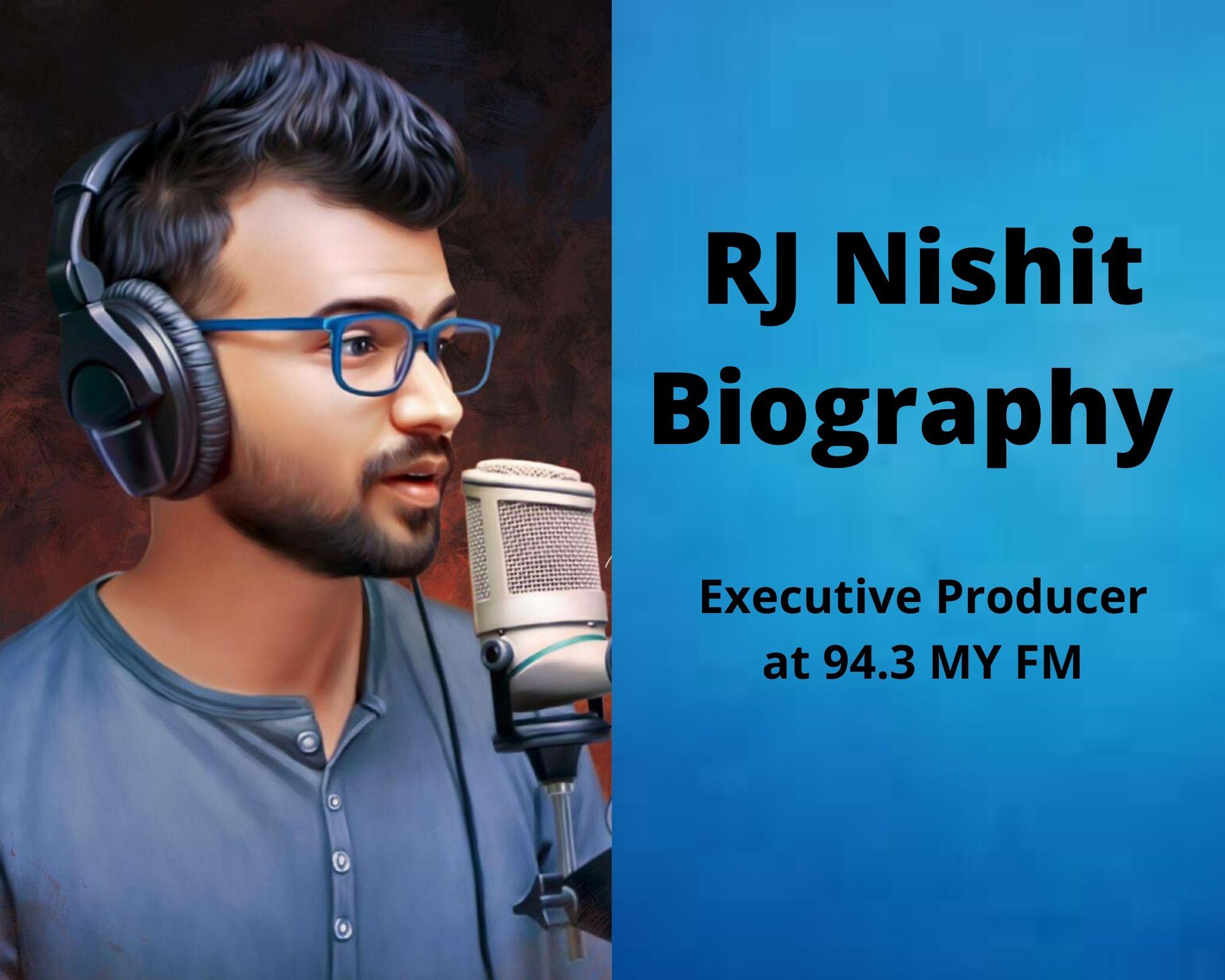 RJ Nishit Biography | Executive Producer at 94.3 MY FM