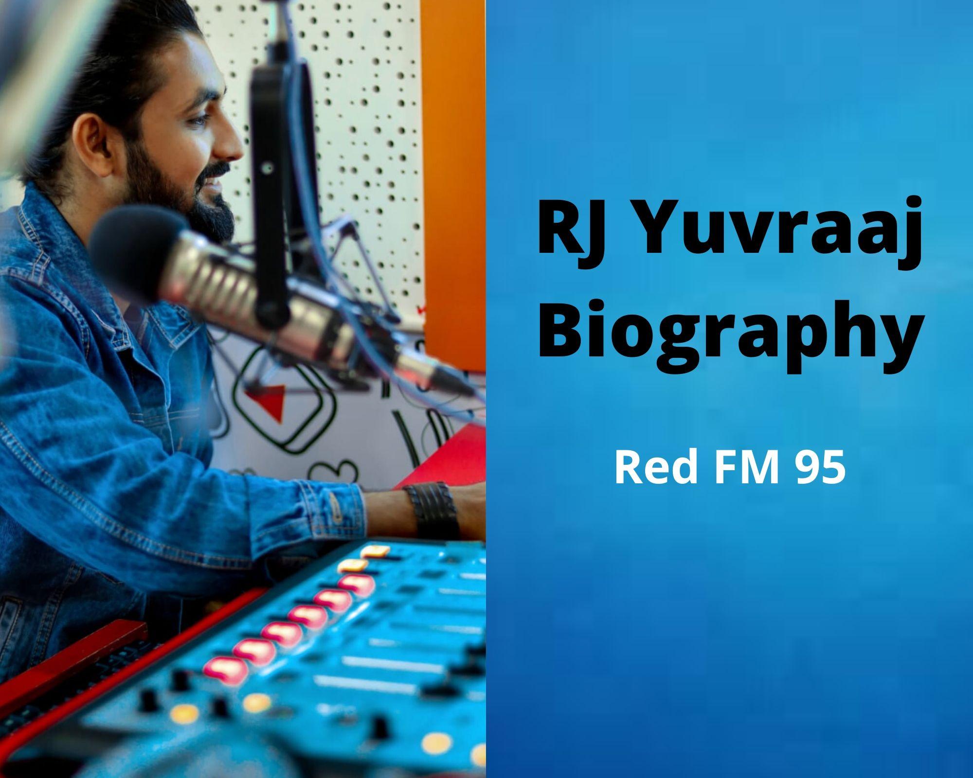 RJ Yuvraaj Biography