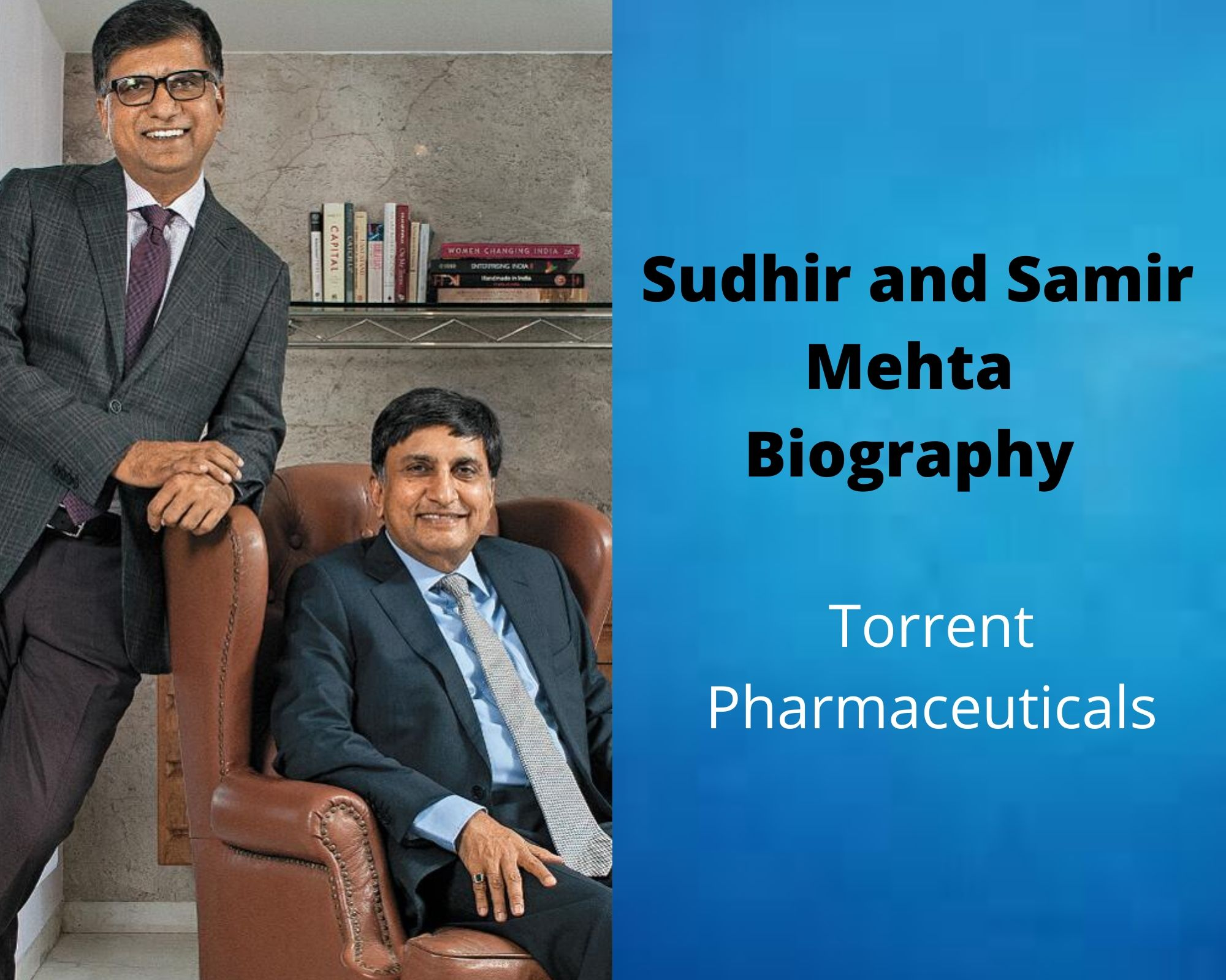 Sudhir and Samir Mehta Biography | Torrent Pharmaceuticals | Torrent Power