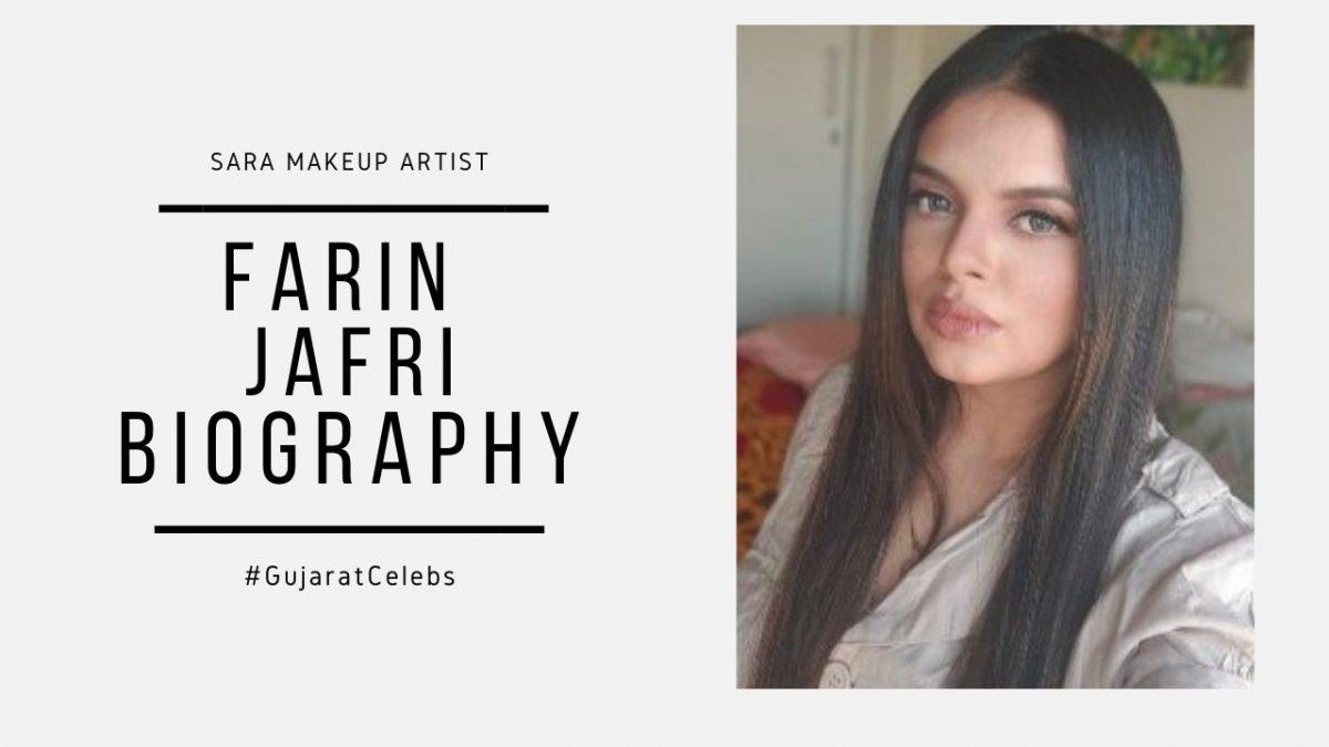 Farin Jafri Biography | Sara Makeup Artist  | Sarah Makeup Studio