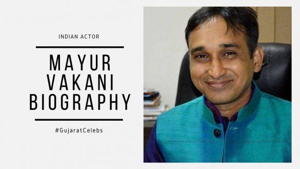 Mayur Vakani Biography