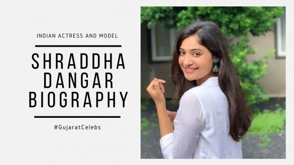 Shraddha Dangar Biography
