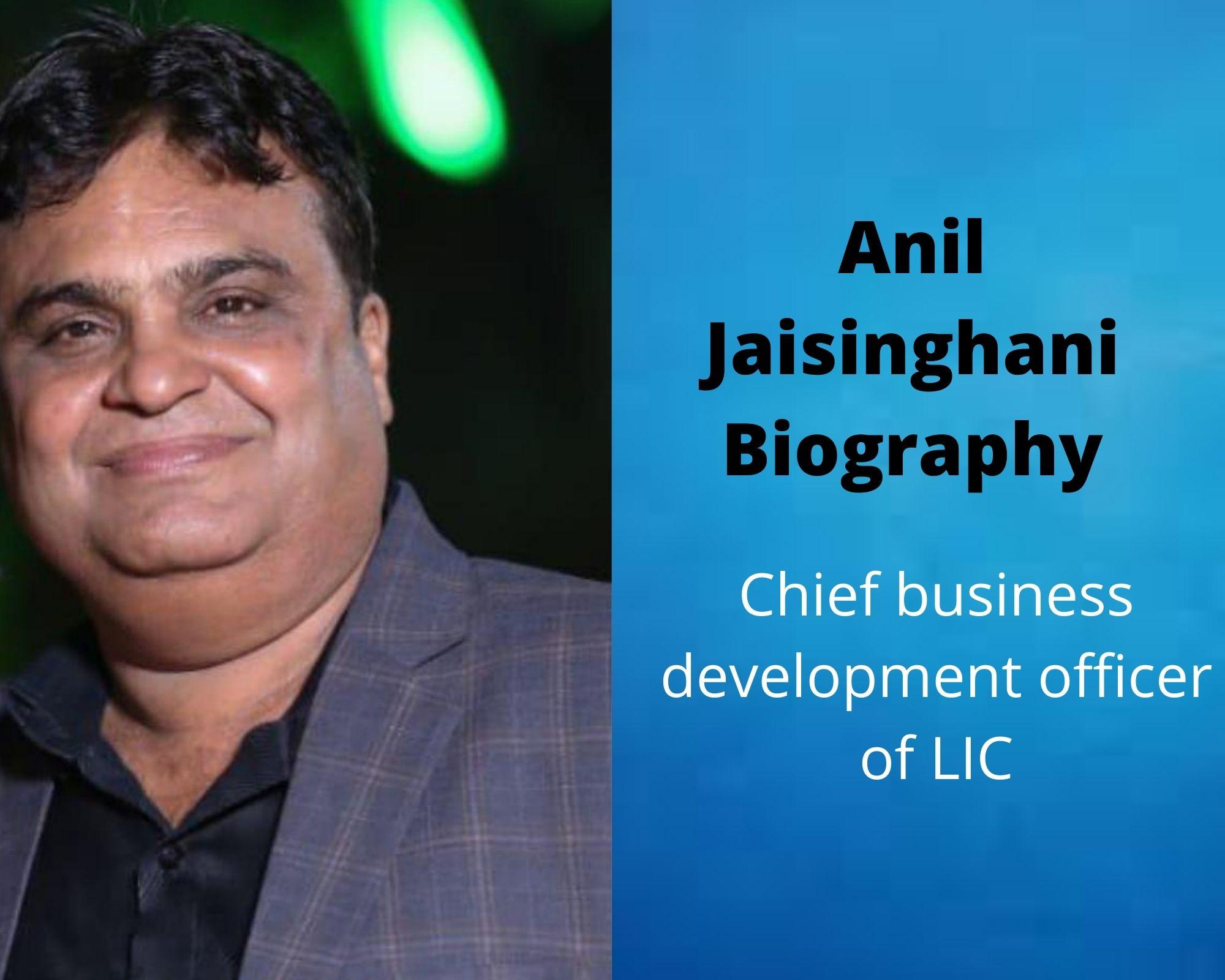 Anil Jaisinghani Biography