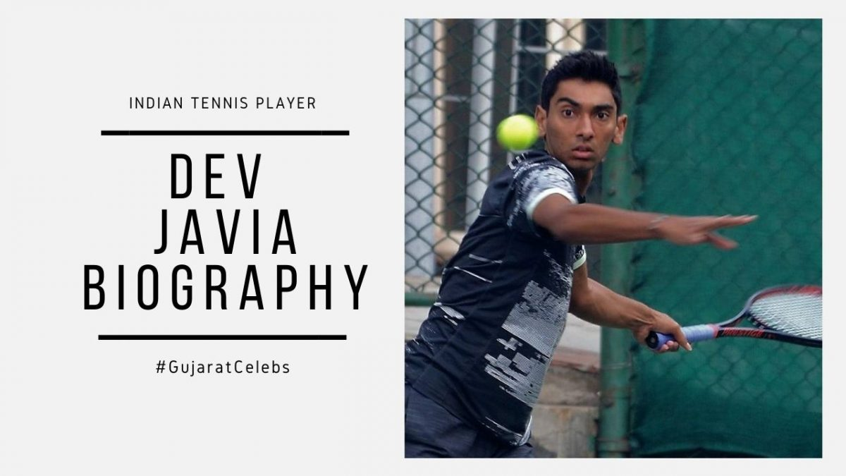Dev Javia Biography | Indian Tennis Player | Ranking