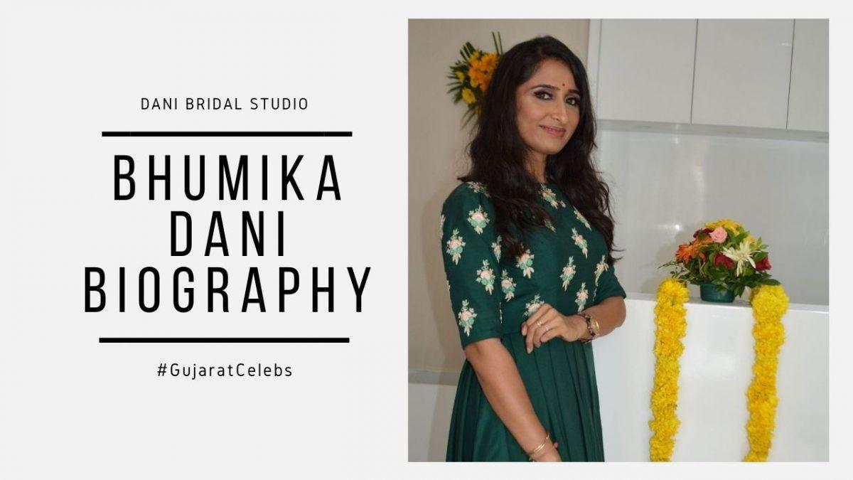 Bhumika Dani Biography | Dani Bridal Studio | GujaratCelebs