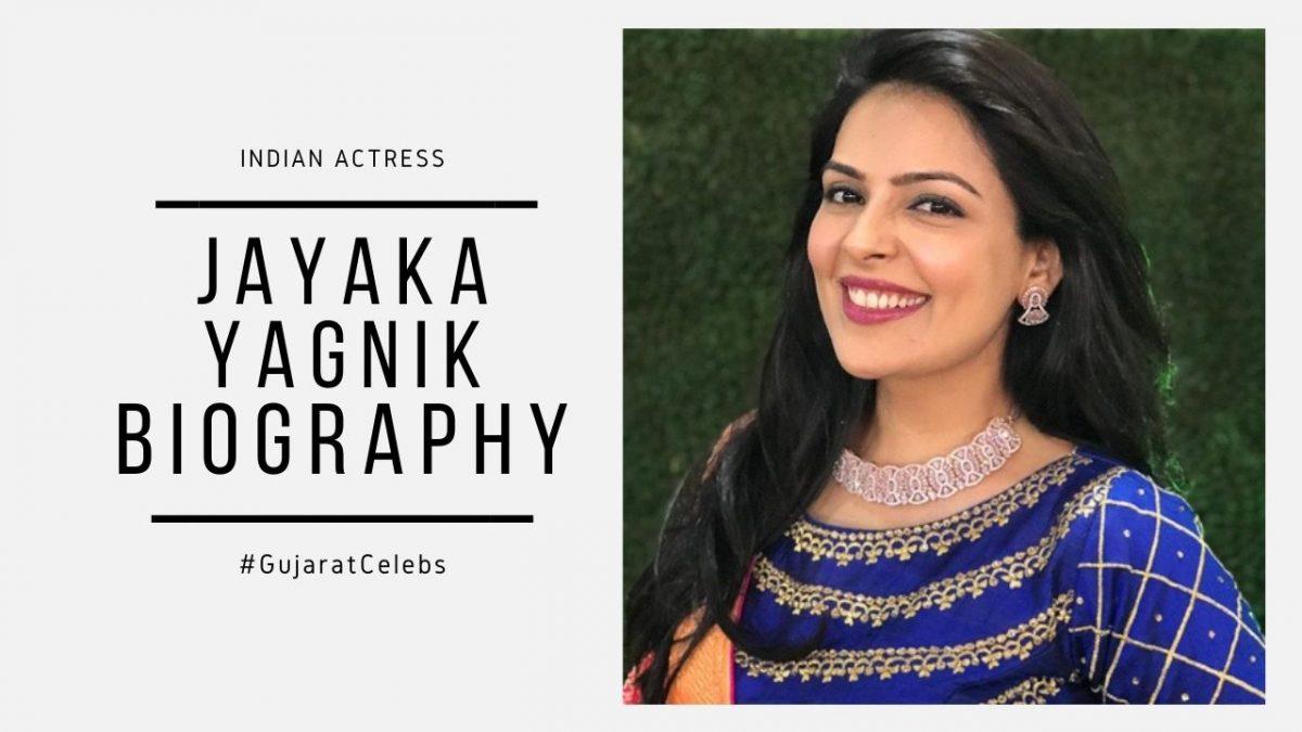 Jayaka Yagnik Biography, Age, Family, Boyfriend, Movies
