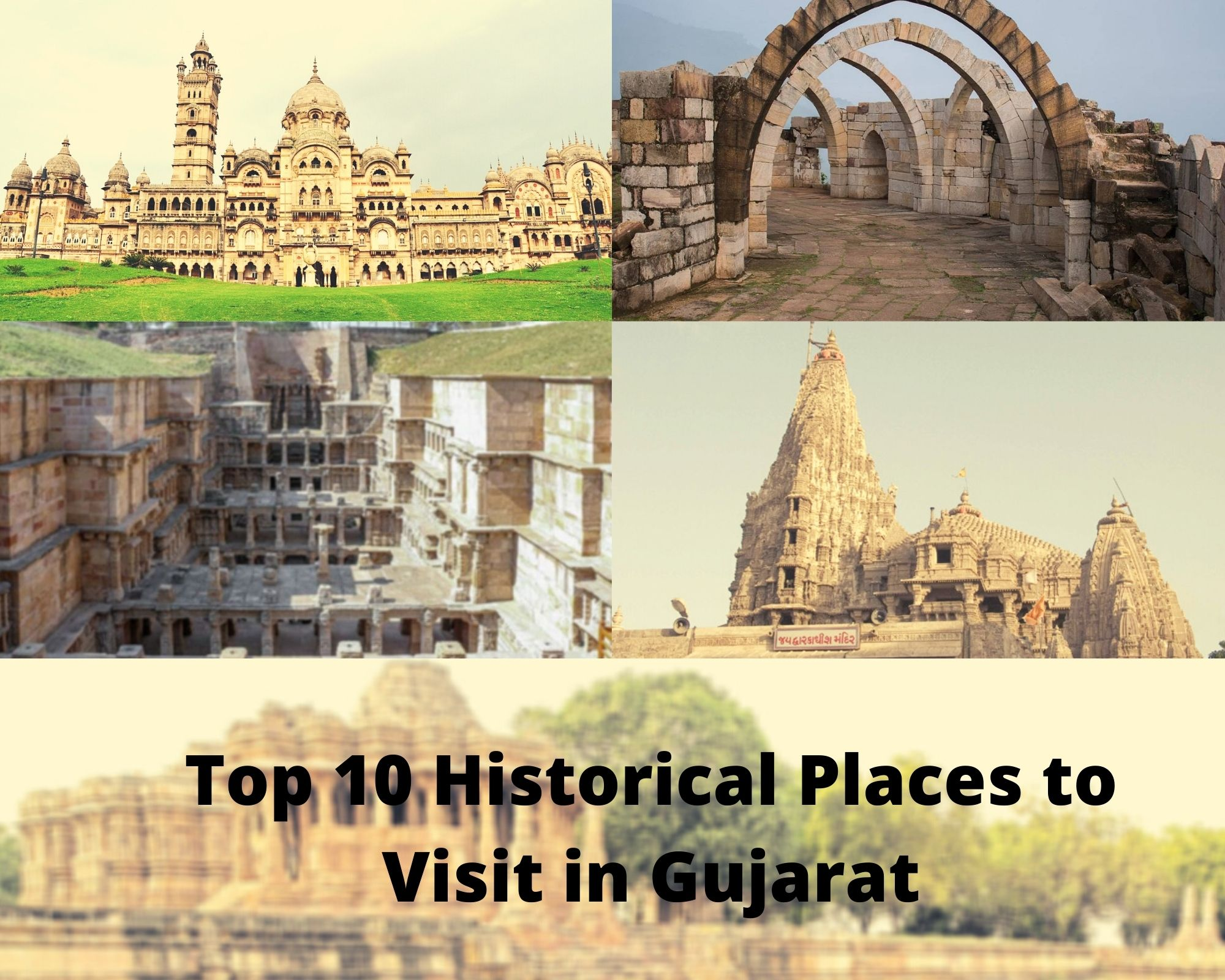 Top 10 Historical Places to Visit in Gujarat | Heritage Places in Gujarat