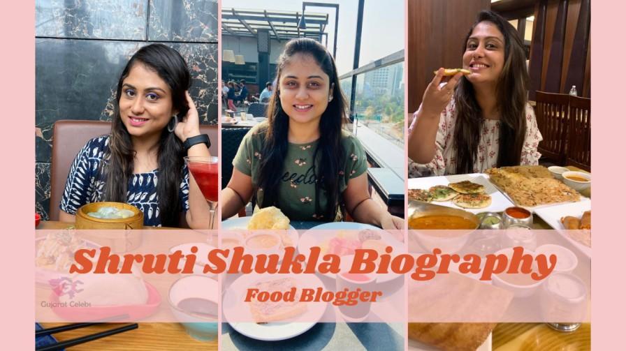 Shruti Shukla Biography | Food Blogger | Early Life and Education
