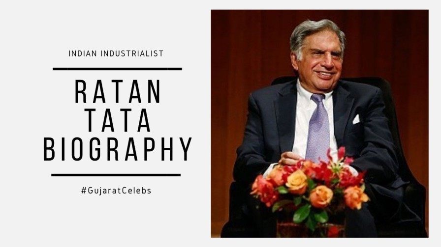 Ratan Tata Biography | Life-Wife | Net Worth | Business | Philanthropy