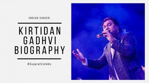 Kirtidan gadhavi biography