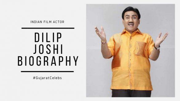 Dilip joshi biography