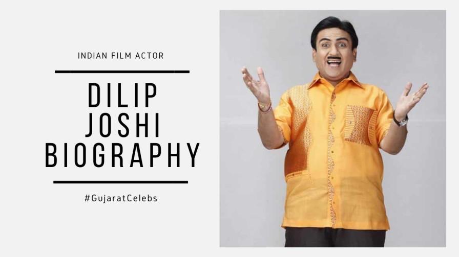 Dilip Joshi Biography   Career   Personal Life   Taarak Mehta Ka Ooltah Chashmah
