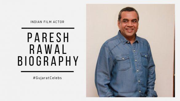 Paresh Rawal Biography