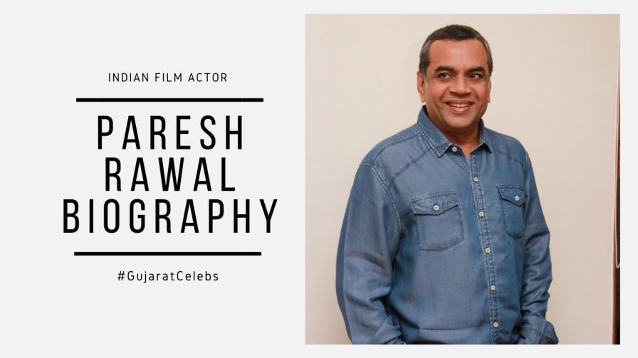 Paresh Rawal Biography   Wife   Age   Movie   Career