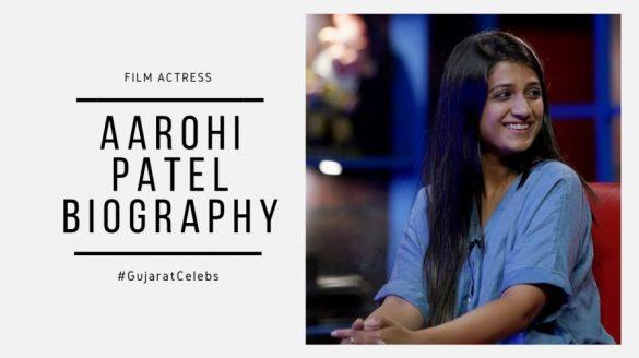 Aarohi patel biography