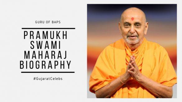 Pramukh Swami Maharaj Biography