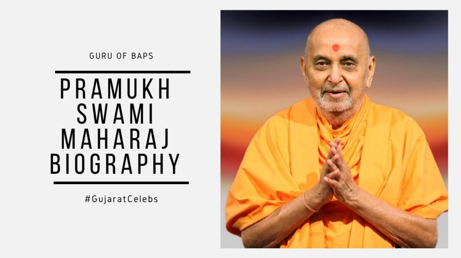 Pramukh Swami Maharaj Biography | Early Life | Guru of BAPS | Spiritual Life | Fame & Greatness