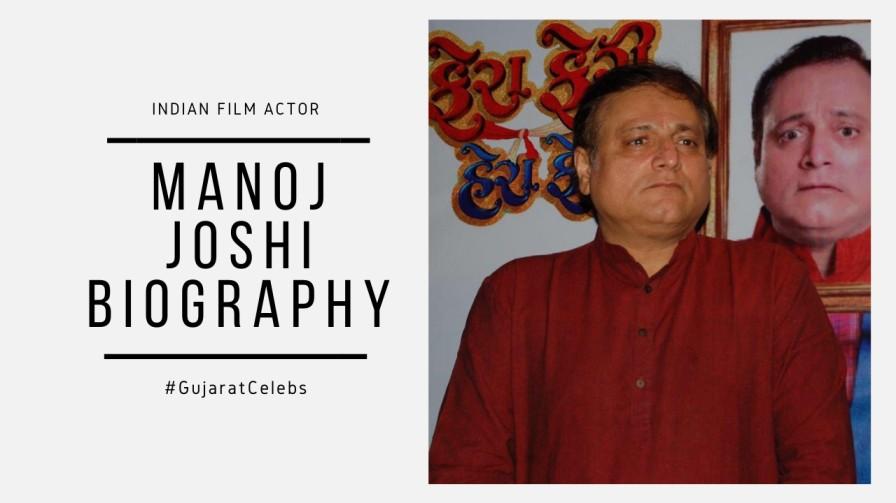 Manoj Joshi Biography   Personal Life   Journey   Movies   Career