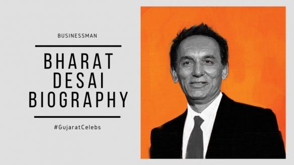 Bharat desai biography