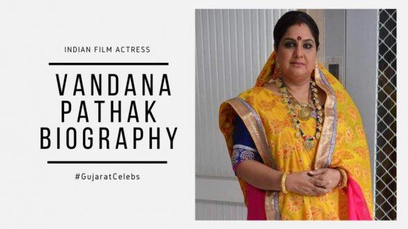 Vandana Pathak biography