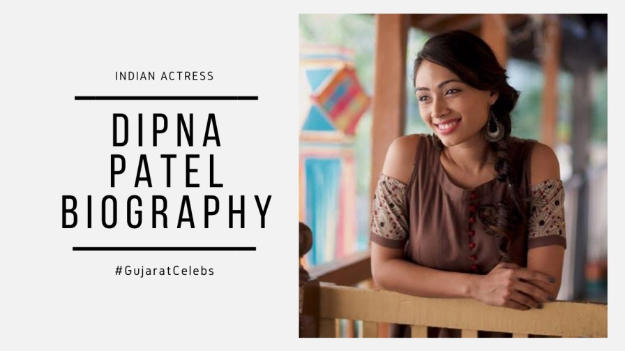 Dipna Patel Biography | Film & Television Actress | Model | Early Life | Achievements