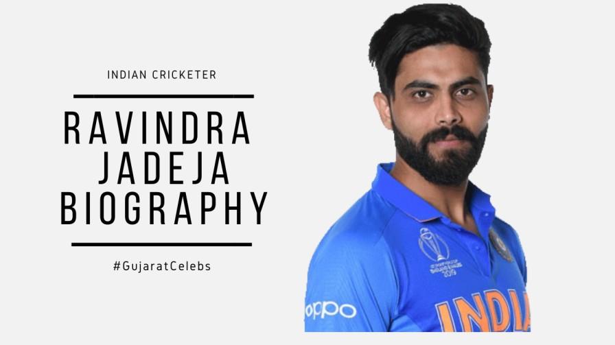 Ravindra Jadeja Biography | Indian Cricket | Ranji Trophy | Early Life | Career & Fame