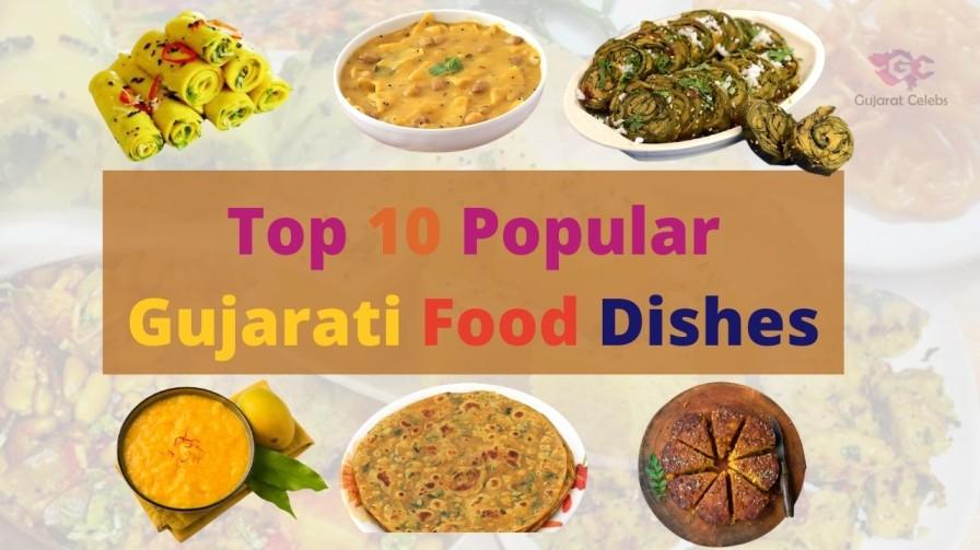 Top 10 Popular Gujarati Food Dishes   Best Food of Gujarat   GujaratCelebs