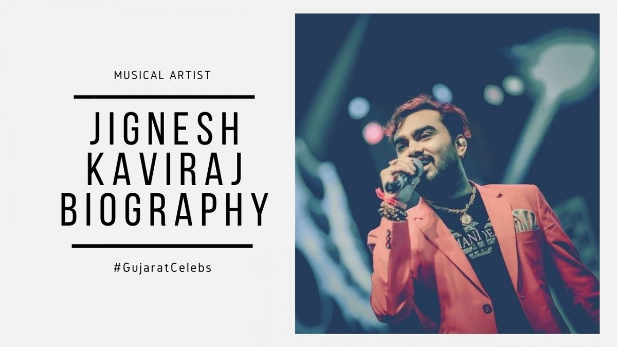 Jignesh Kaviraj Biography | Early Life | Albums | Movies | Songs | Career