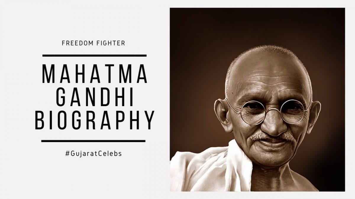 Mahatma Gandhi Biography | Freedom Fighter | Childhood | Struggles | Contributions