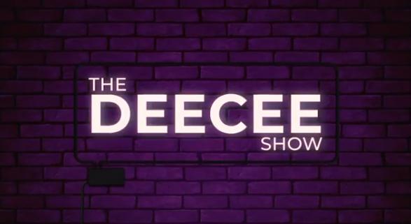 THE DEECEE SHOW