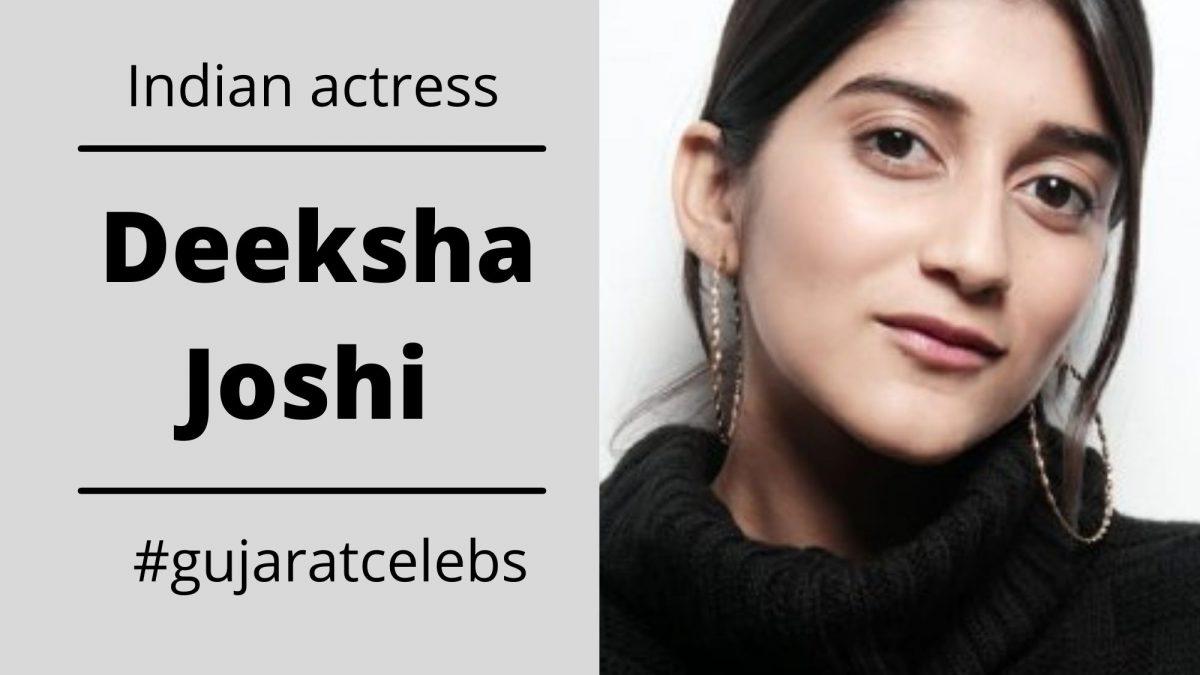 Deeksha Joshi Biography, Childhood, Movies, Awards, Upcoming Films
