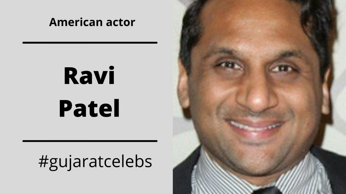 Ravi Patel Biography, Early Life, Age, Wife, Career, Movies