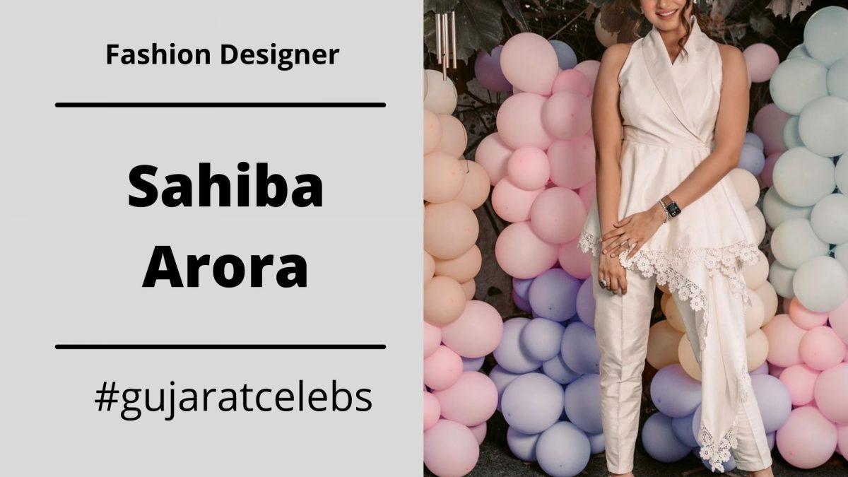 Sahiba Arora : An Exclusive Interview with Bespoke Fashion Designer Sahiba Arora