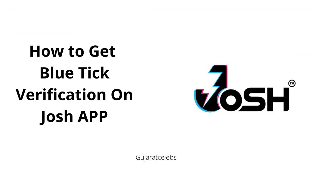 How to Get Blue Tick Verification On JOSH App