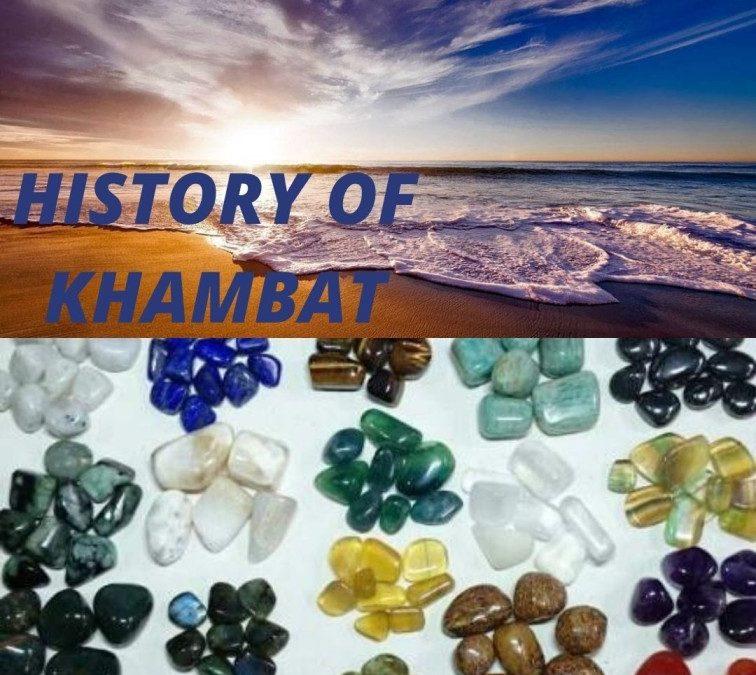 History of Khambat (Cambay) or Gulf of Khambat